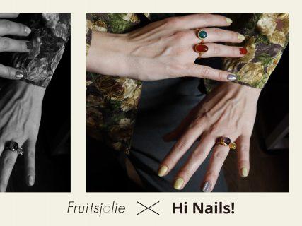 f r u i t s j o l i e × Hi Nails!